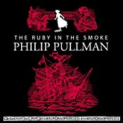 The Ruby in the Smoke | Philip Pullman