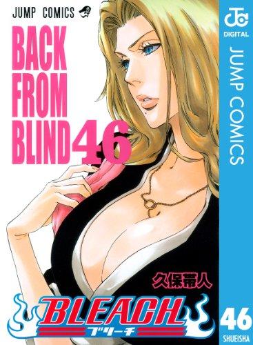 BLEACH モノクロ版 46 (ジャンプコミックスDIGITAL)