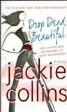 Drop Dead Beautiful (Lucky Santangelo Novels)