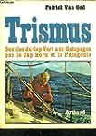 """""""trismus"""" / des iles du cap-vert aux..."""
