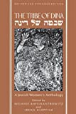 The Tribe of Dina: A Jewish Womens Anthology