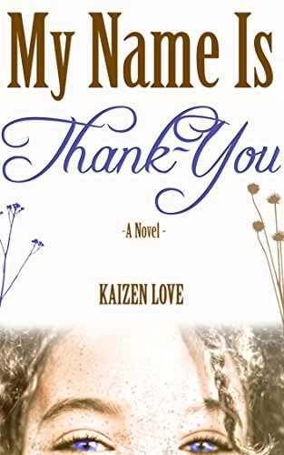 My Name Is Thank-You by Kaizen Love ebook deal