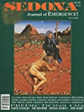 Sedona: Journal of Emergence (July 1996) How Your Thought Affects Every Living Thing; Pull Down the Lightbody and Raise Your Frequency; Crop-Circle Update; Through Alien Eyes, Part Four; Empowering Your Imagination; Abraham Teachings: A Synopsis (Vol. 6, No. 7)