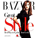 """Harper's Bazaar"" Great Style: The Best Ways to Update Your Lookpar Jenny Levin"