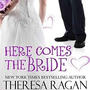 Here Comes the Bride | [Theresa Regan]