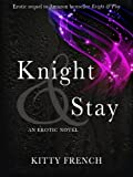 img - for Knight and Stay ((The Knight Erotic Trilogy, book 2 of 3)) book / textbook / text book