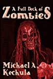 img - for A Full Deck of Zombies: 61 Speculative Fiction Tales book / textbook / text book