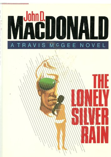 Lonely Silver Rain 1st Ed Travis McGee Novel (Lonely Silver Rain compare prices)