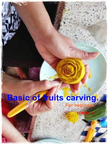 Basic of fruits carving for beginner. (Fruit Carving Ebook compare prices)