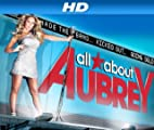All About Aubrey [HD]: Show Stoppin' Solo [HD]