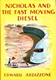 Nicholas and the Fast Moving Diesel (0195202309) by Ardizzone, Edward
