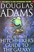 The Ultimate Hitchhiker's Guide to the Galaxy by Douglas Adams cover image