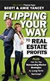 img - for Flipping Your Way to Real Estate Profits book / textbook / text book