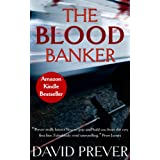 The Blood Banker ~ David Prever