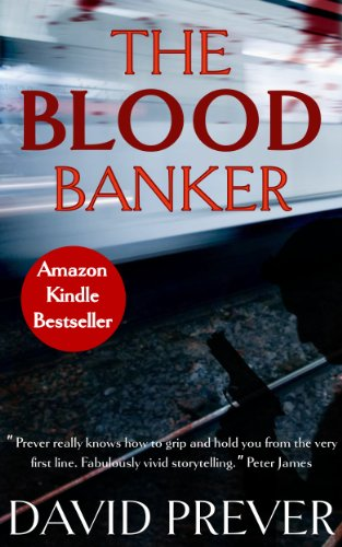 <strong>David Prever's Gripping Political Thriller <em>The Blood Banker</em> is Featured in KND Thriller of The Week Free Excerpt!</strong>