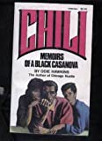 img - for Chili: Memoirs of a Black Casanova book / textbook / text book