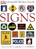 Signs (DK Ultimate Sticker Books)