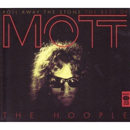 Mott The Hoople - Roll Away the Stone: the Best of Mott the Hoople - Zortam Music