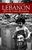 img - for Lebanon: After the Cedar Revolution book / textbook / text book