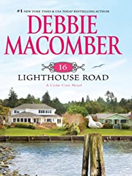 16 Lighthouse Road (Cedar Cove Novels)