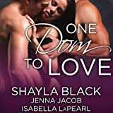 img - for One Dom to Love: The Doms of Her Life, Book 1 book / textbook / text book