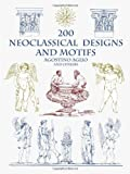 img - for 200 Neoclassical Designs and Motifs (Dover Pictorial Archives) by Agostino Aglio (2002-07-01) book / textbook / text book