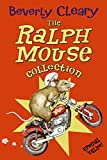 The Ralph Mouse Collection (The Mouse and the Motorcycle / Runaway Ralph /  Ralph S. Mouse)