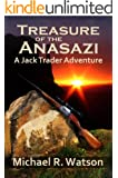 Treasure of the Anasazi (A Jack Trader Adventure Book 2)