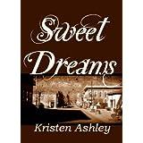 Sweet Dreams (Colorado Mountain Series Book 2) ~ Kristen Ashley