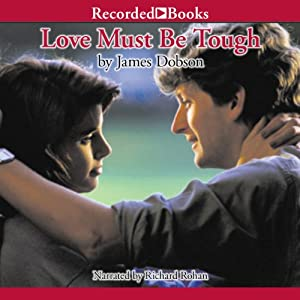 Love Must Be Tough Audiobook