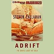 Adrift: 76 Days Lost at Sea | [Steven Callahan]