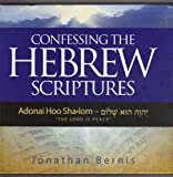 Confessing The Hebrew Scriptures Adonai Jehovah Rof E