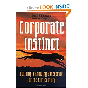 Corporate Instinct: Building a Knowing Enterprise for the 21st Century