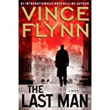 The Last Man: A Novel ~ Vince Flynn
