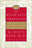 img - for The Road Less Traveled, 25th Anniversary Edition: A New Psychology of Love, Traditional Values, and Spiritual Growth book / textbook / text book
