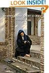 Modern Arabic Short Stories: A Biling...