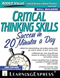 Critical Thinking Skills Success: In 20 Minutes a Day