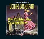 John Sinclair-Folge 97: Die Tochter d...