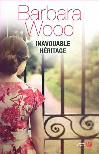 Inavouable Héritage - Barbara Wood 51d6FuCdKgL