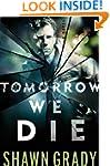 Tomorrow We Die (First Responders Boo...