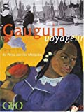 Gauguin voyageur : Du Prou aux les Marquises