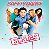 Safety Dance (From the TV Serie Scrubs)