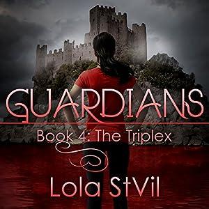 Guardians: The Triplex Audiobook
