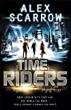 Alex Scarrow TimeRiders (Book 1)
