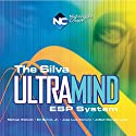 The Silva Ultramind ESP System Speech by Michael Wickett, Ed Bernd, Jose Luis Romero, JoNell Lytle Narrated by Michael Wickett, Ed Bernd, Jose Luis Romero, JoNell Lytle