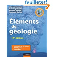 Eléments de géologie - 14e édition - L'essentiel des Sciences de la Terre et de l'Univers: Cours, QCM et site...