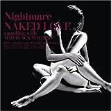 NAKED LOVE(初回生産限定盤「MAD BLACK MACHINE」PV付)(DVD付)