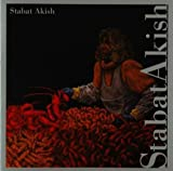 Stabat Akish by STABAT AKISH (2009-04-21)