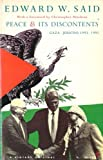 Peace and Its Discontents: Gaza - Jericho, 1993-1995 (0099594811) by Edward W. Said