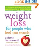 Weight Loss for People Who Feel Too M...